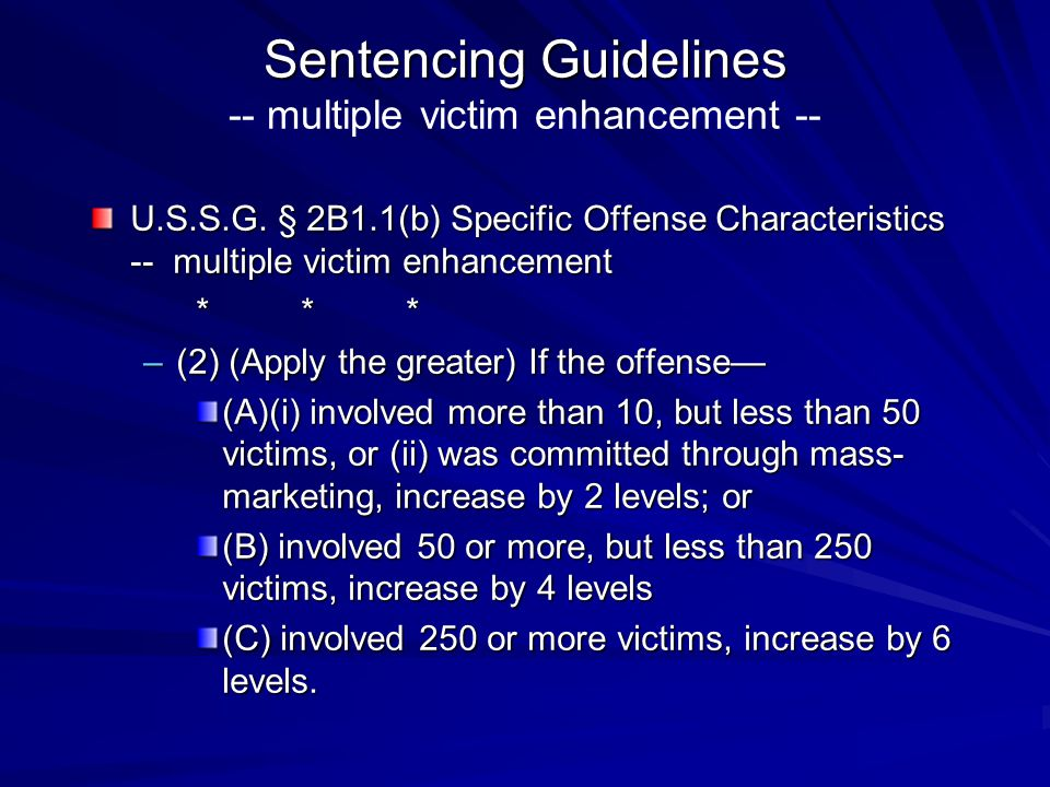 Sentencing Guidelines -- multiple victim enhancement --