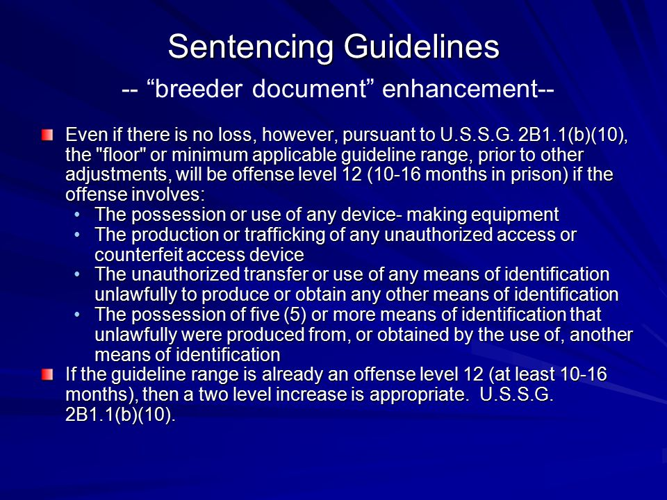 Sentencing Guidelines -- breeder document enhancement--