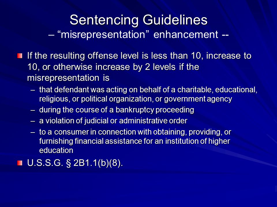 Sentencing Guidelines – misrepresentation enhancement --