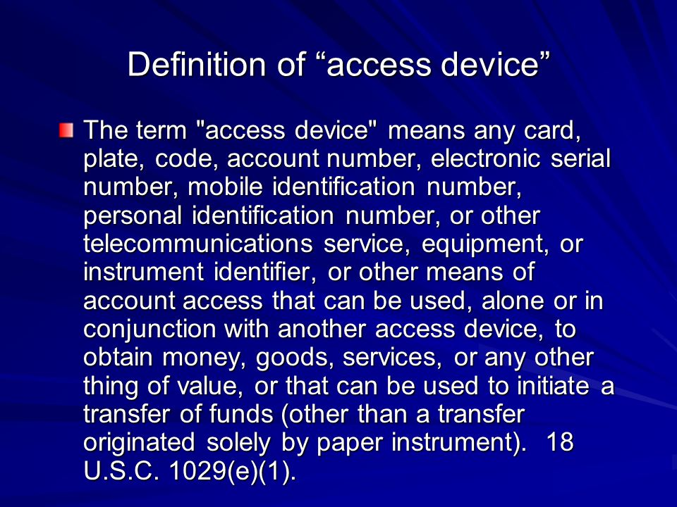 Definition of access device