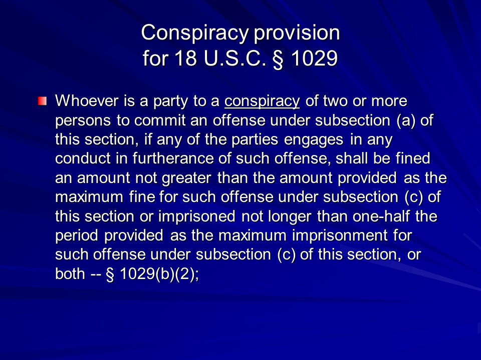 Conspiracy provision for 18 U.S.C. § 1029
