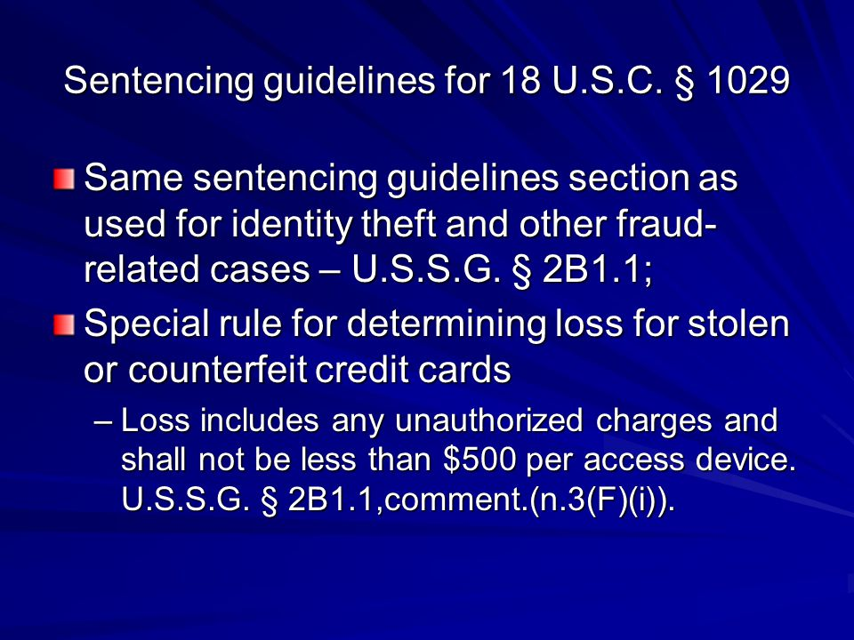 Sentencing guidelines for 18 U.S.C. § 1029