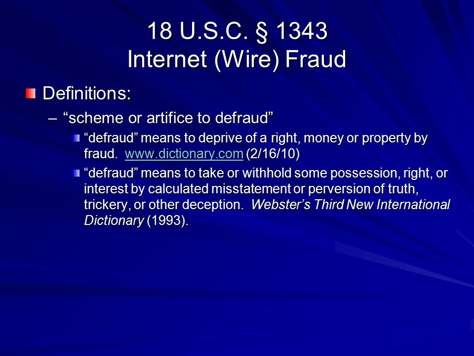 18 U.S.C. § 1343 Internet (Wire) Fraud