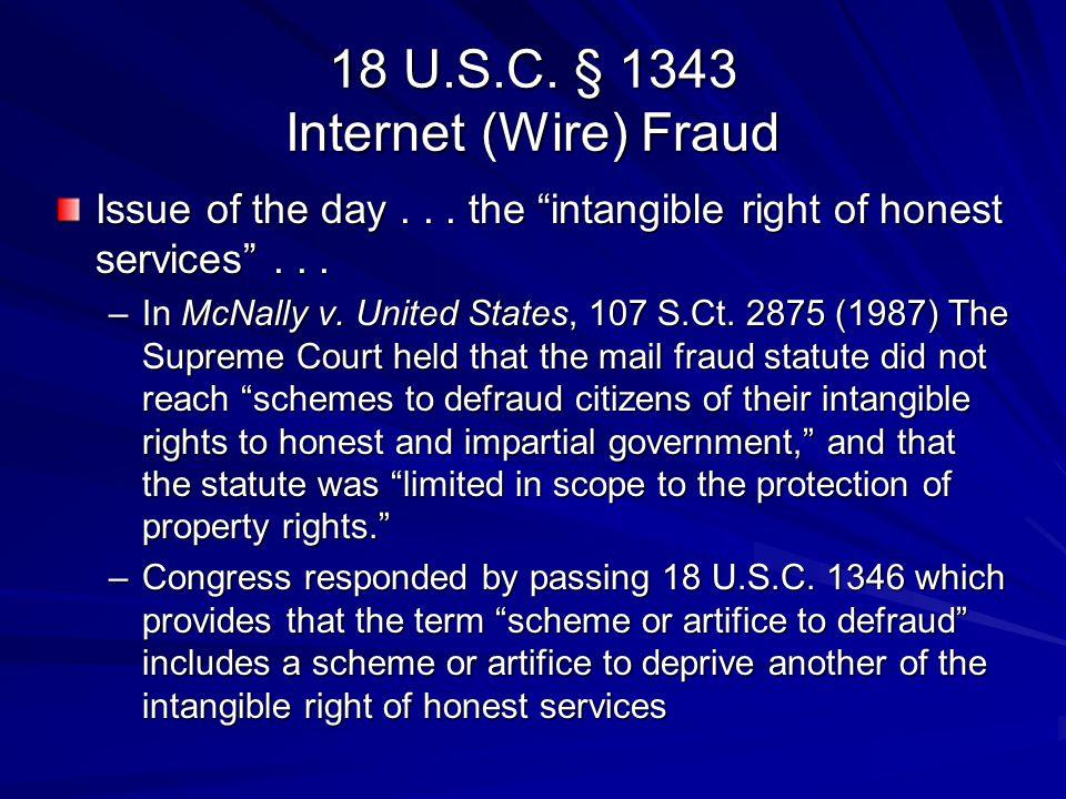 18 U.S.C. § 1343 Internet (Wire) Fraud