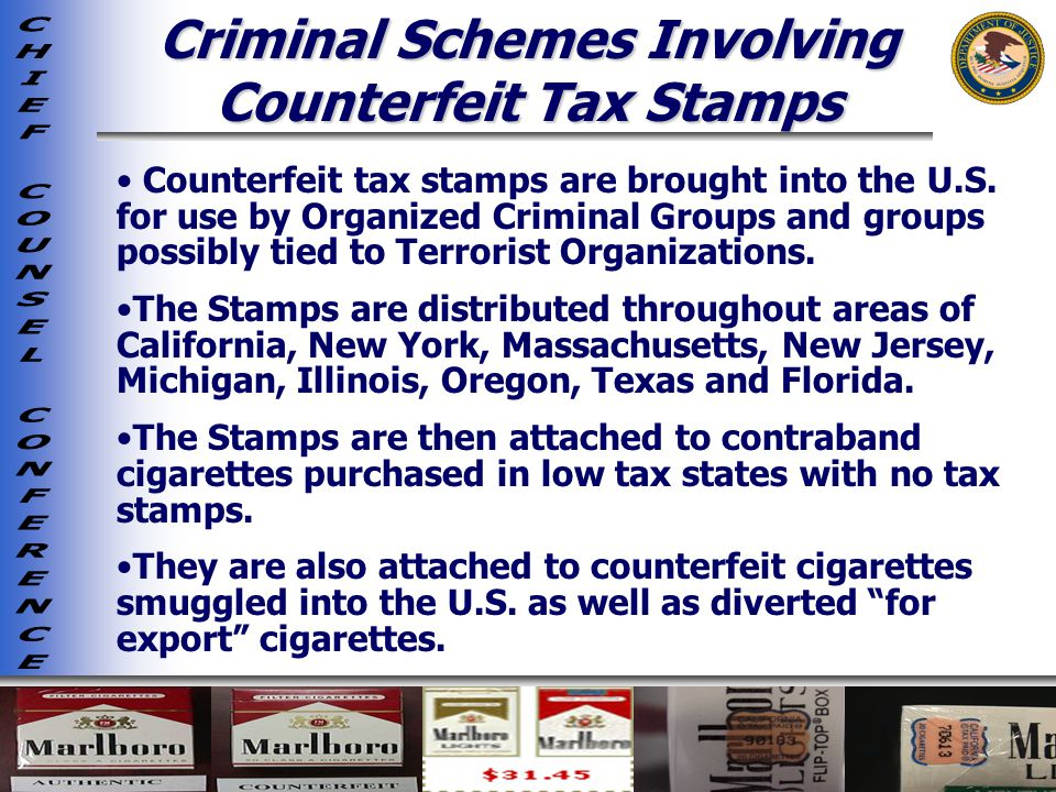 Criminal Schemes Involving Counterfeit Tax Stamps