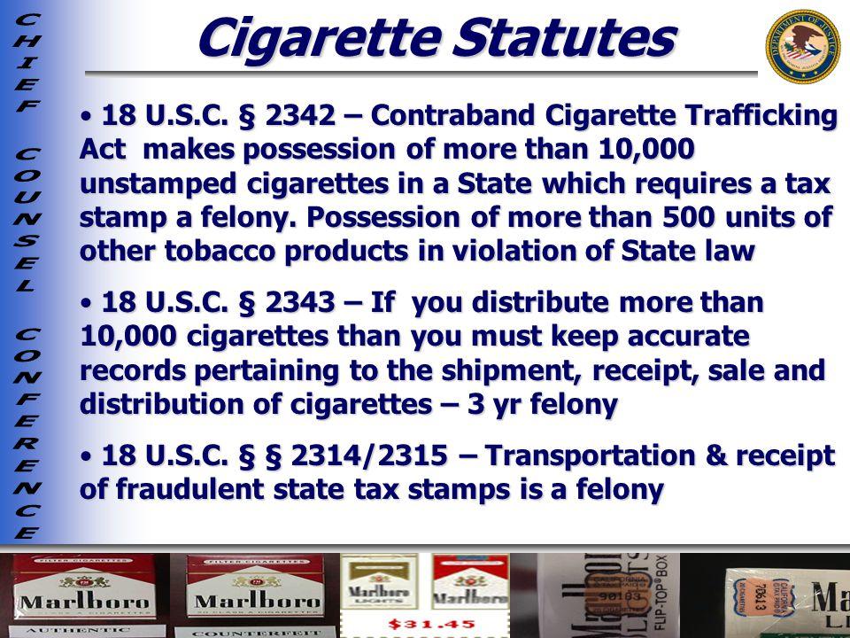 Cigarette Statutes
