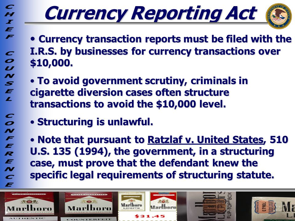 Currency Reporting Act