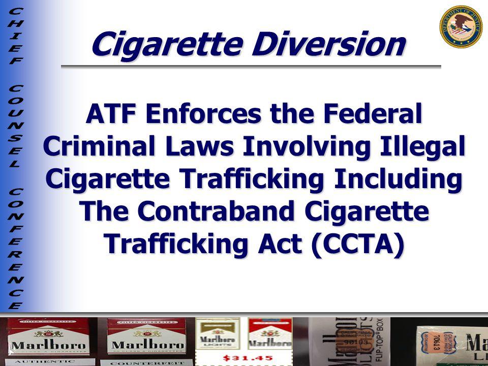Cigarette Diversion