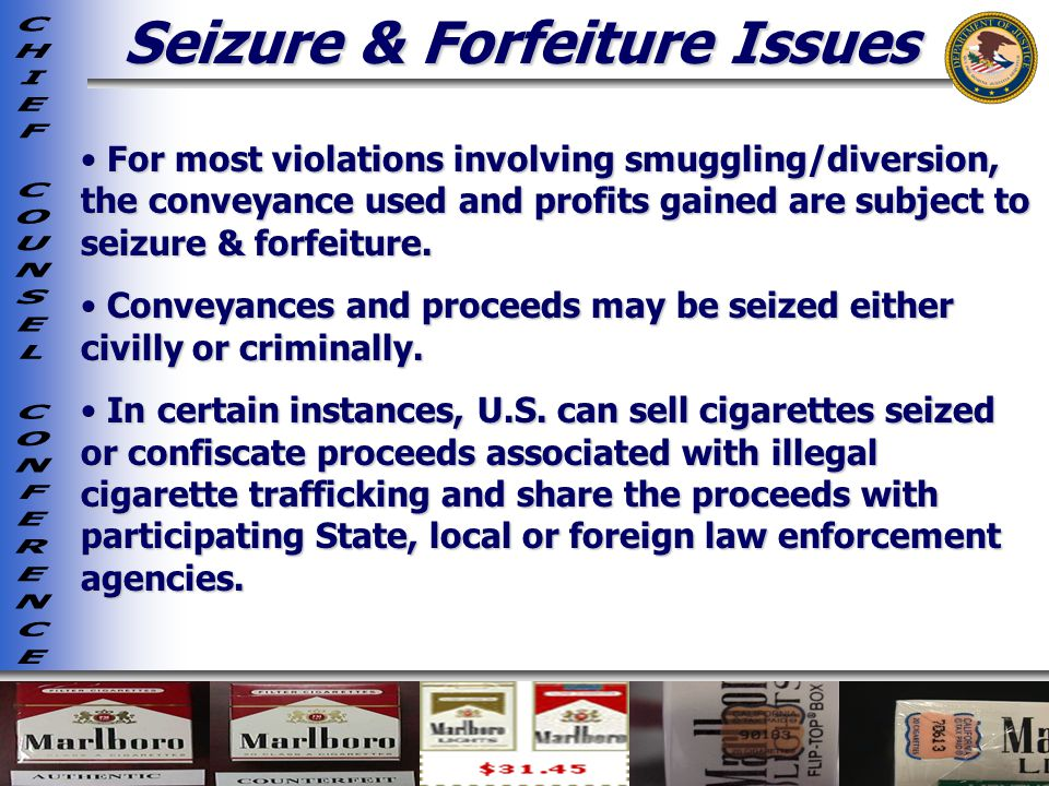Seizure & Forfeiture Issues