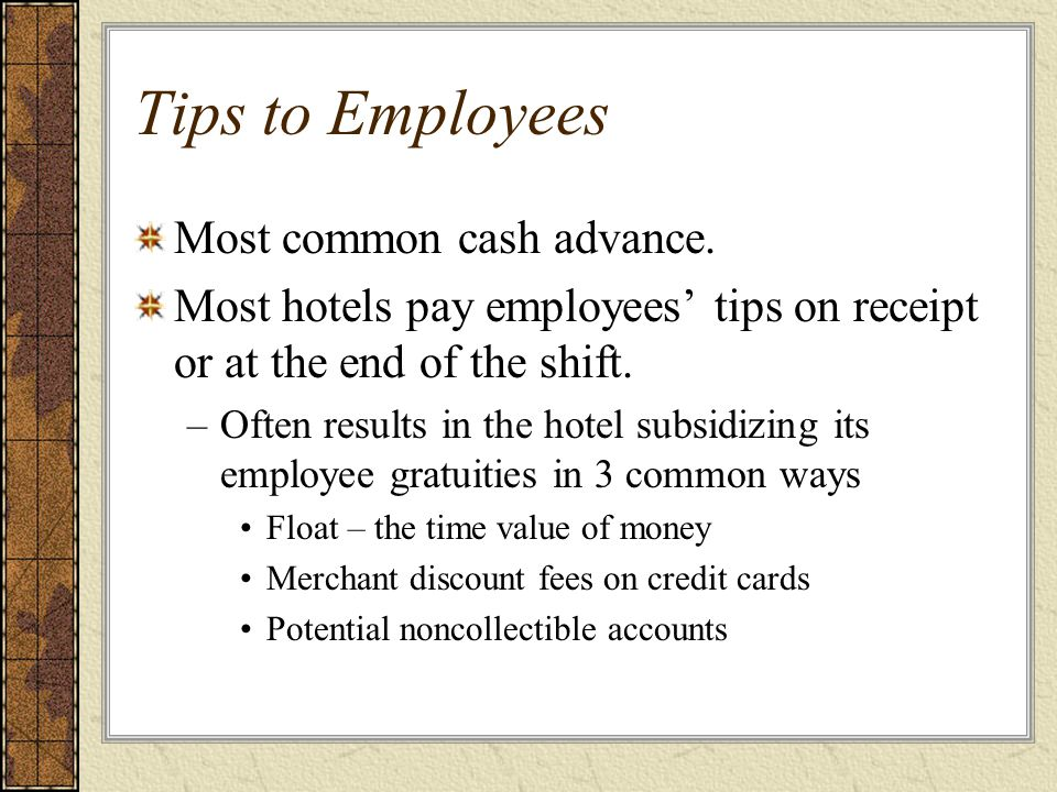 Tips to Employees Most common cash advance.
