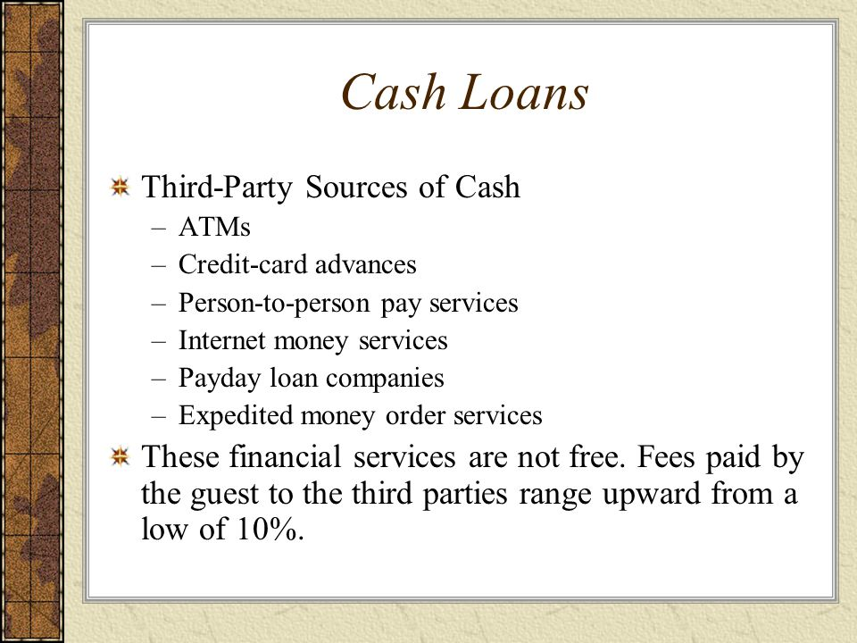 Cash Loans Third-Party Sources of Cash