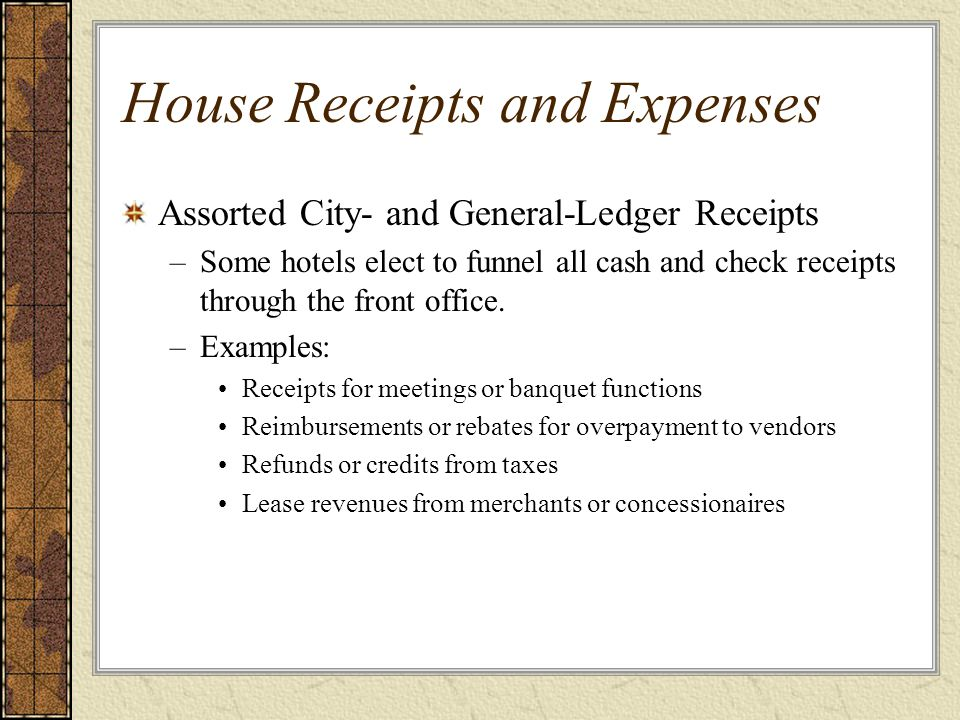 House Receipts and Expenses
