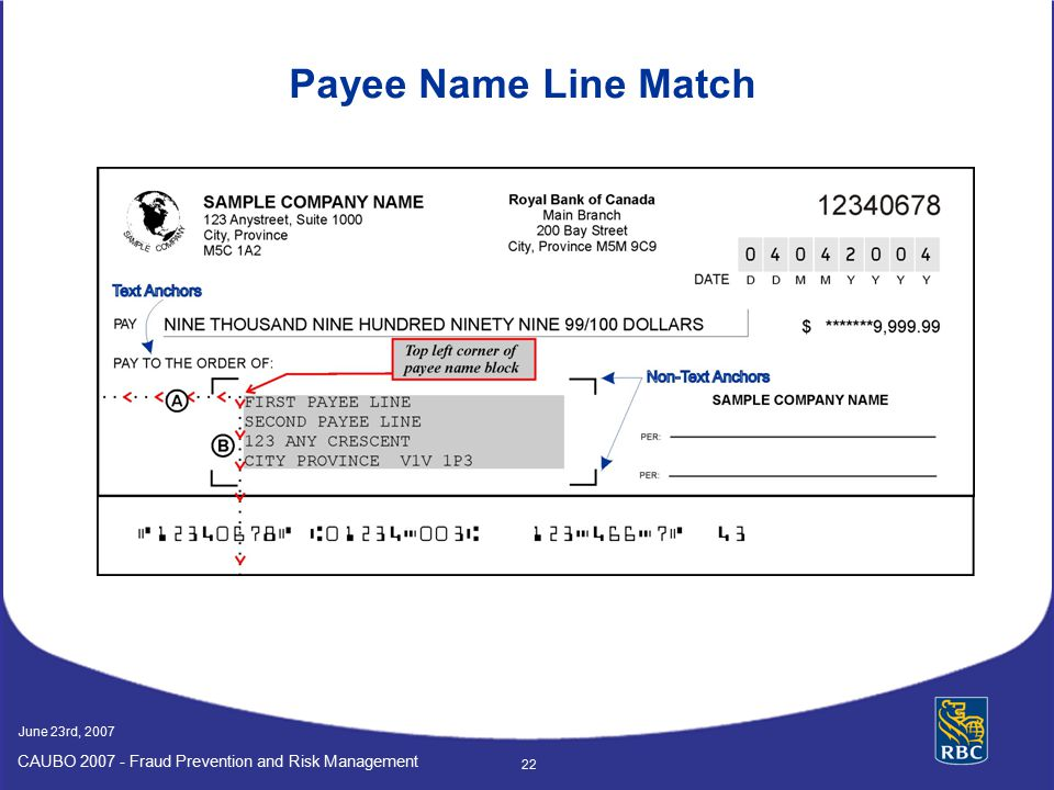 Payee Name Line Match June 23rd, 2007 CAUBO 2007 - Fraud Prevention and Risk Management