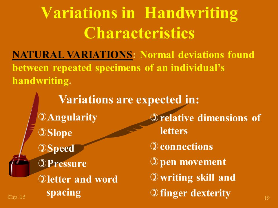 Other Variations in Handwriting Characteristics