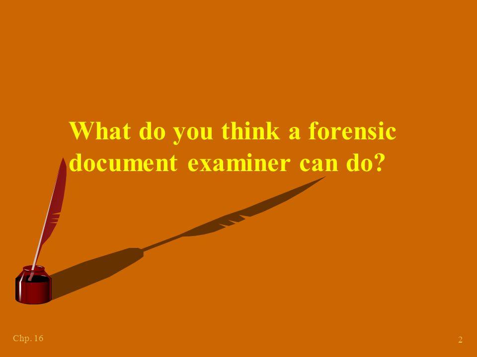 I. The Document Examiner