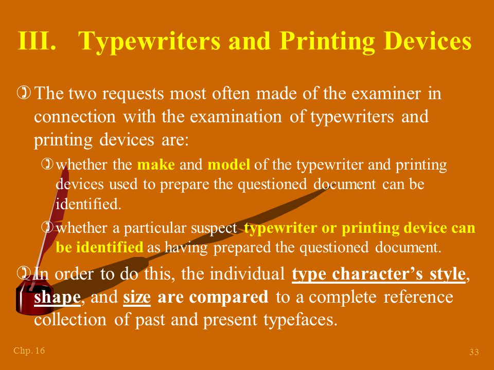 Characteristics From Use of Typewriters and Printing Devices
