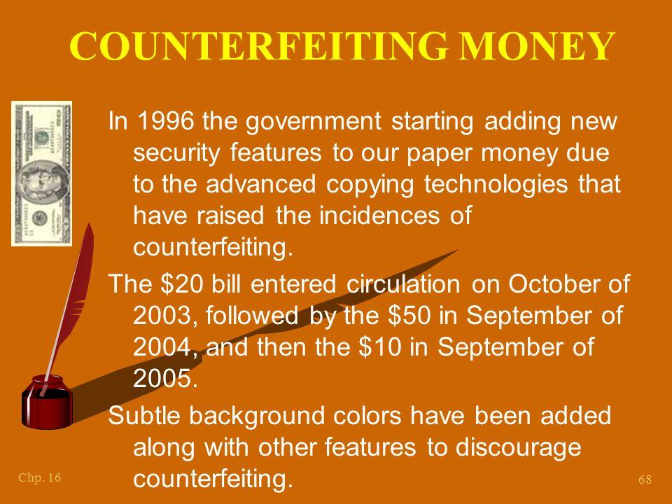 COUNTERFEITING MONEY How to detect counterfeit money