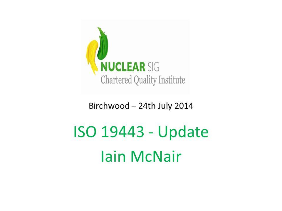 ISO 19443 - Update Iain McNair