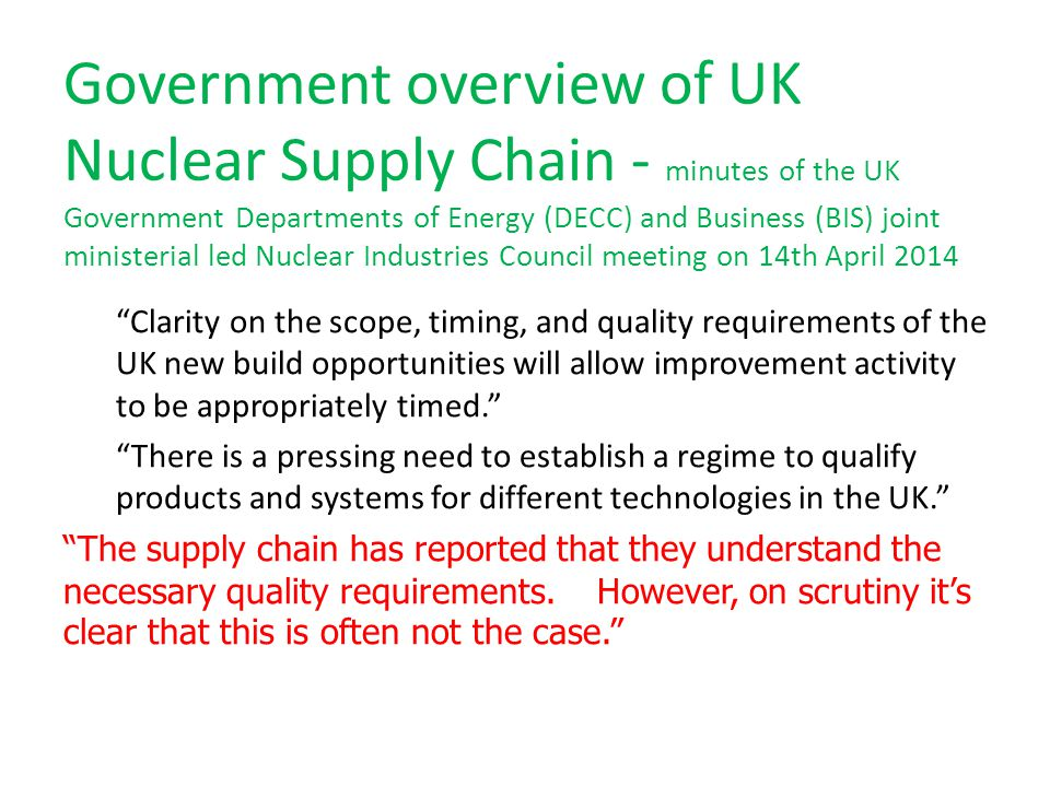 Government overview of UK Nuclear Supply Chain - minutes of the UK Government Departments of Energy (DECC) and Business (BIS) joint ministerial led Nuclear Industries Council meeting on 14th April 2014