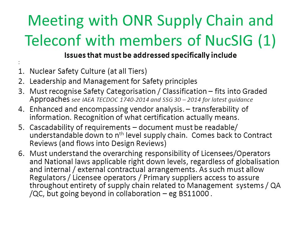 Meeting with ONR Supply Chain and Teleconf with members of NucSIG (1) Issues that must be addressed specifically include