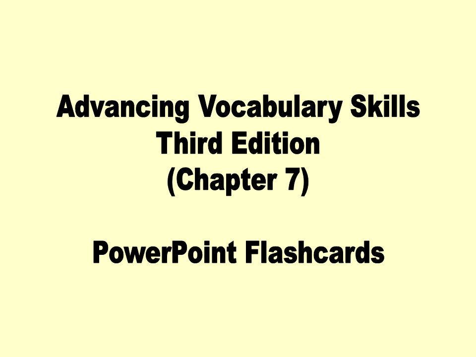 Advancing Vocabulary Skills Third Edition (Chapter 7)