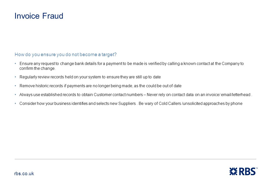 Invoice Fraud How do you ensure you do not become a target