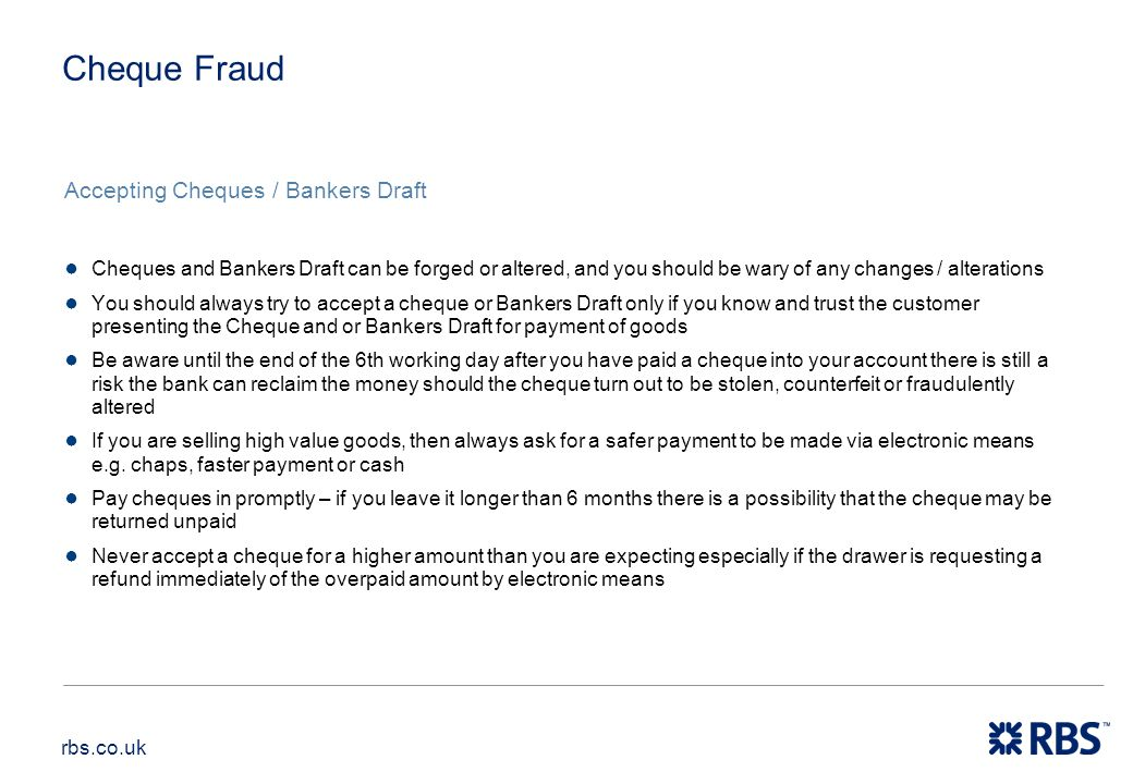 Cheque Fraud Accepting Cheques / Bankers Draft
