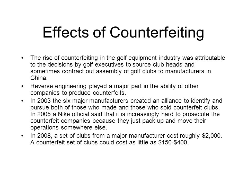 Effects of Counterfeiting