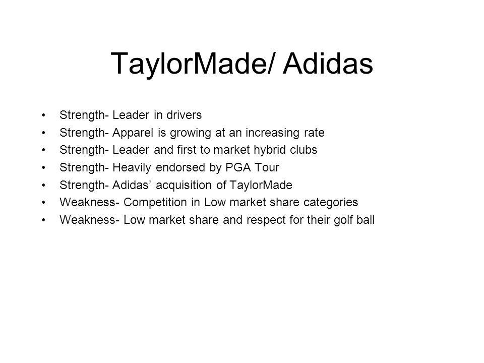 TaylorMade/ Adidas Strength- Leader in drivers