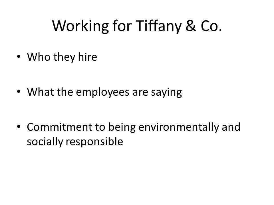 Working for Tiffany & Co.