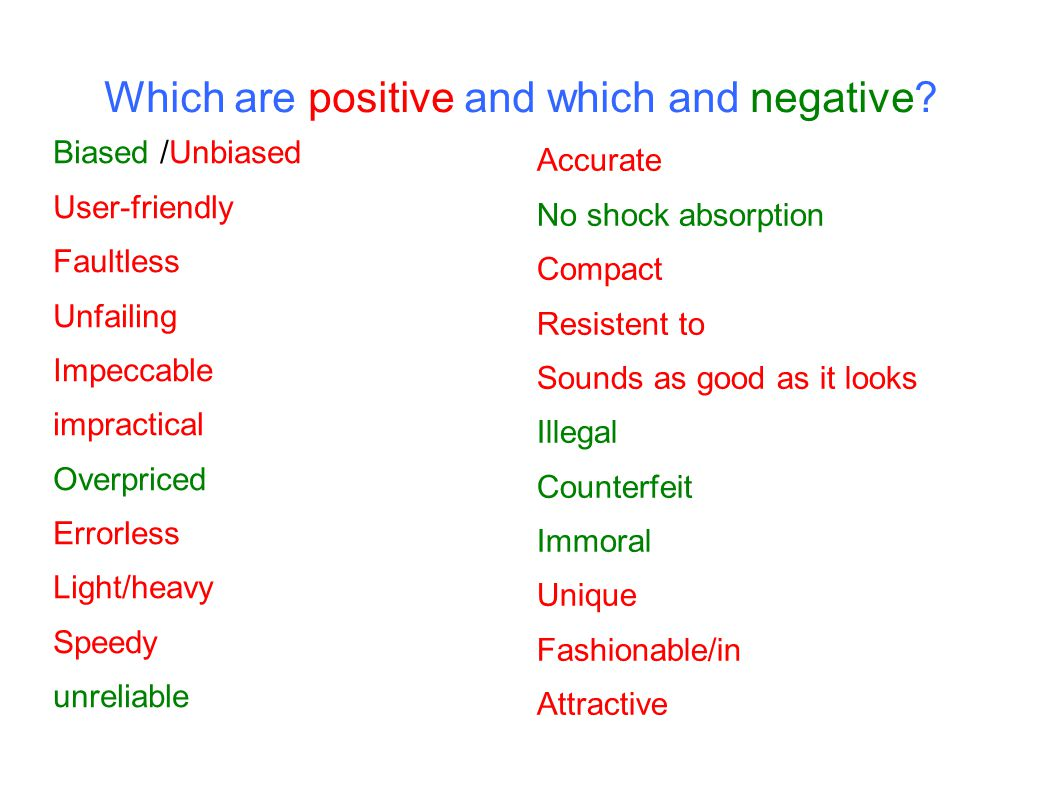 Which are positive and which and negative
