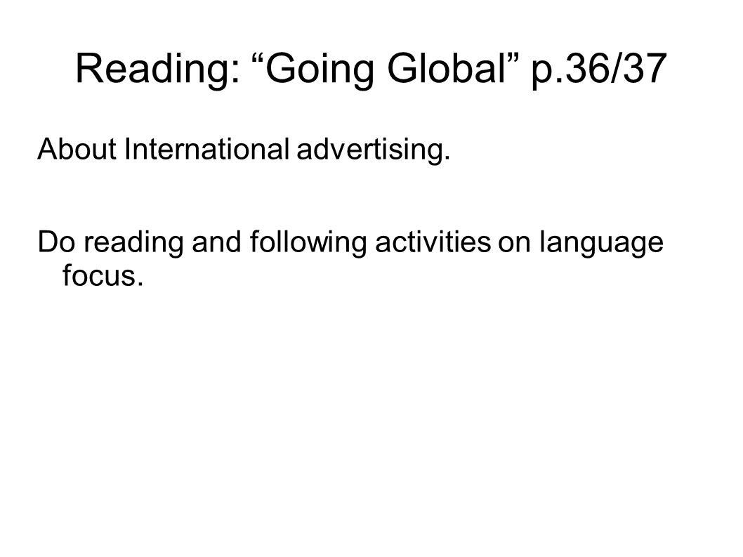 Reading: Going Global p.36/37