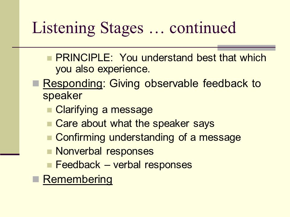 Listening Stages … continued