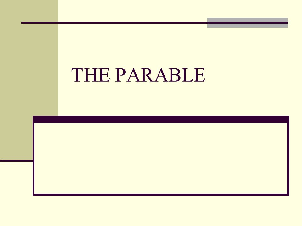 THE PARABLE
