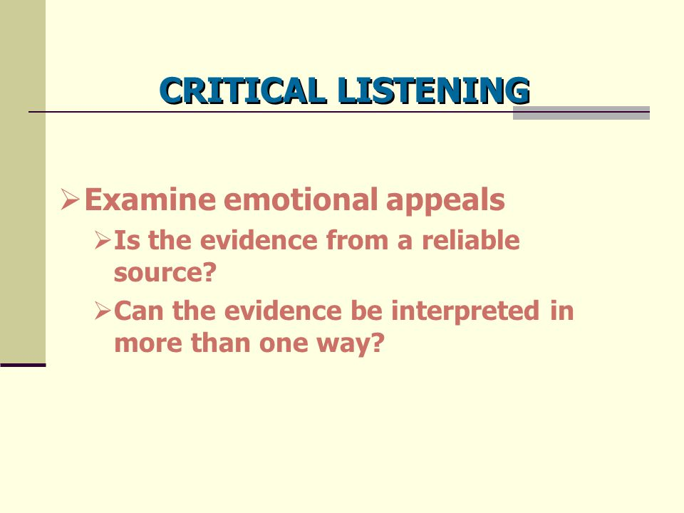 CRITICAL LISTENING Examine emotional appeals