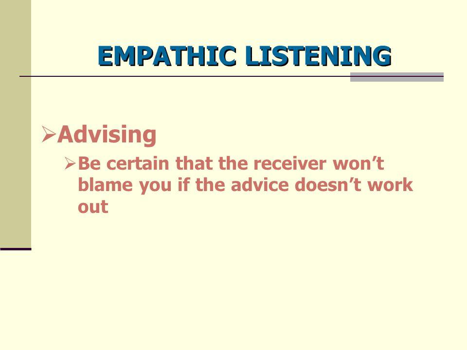 EMPATHIC LISTENING Advising