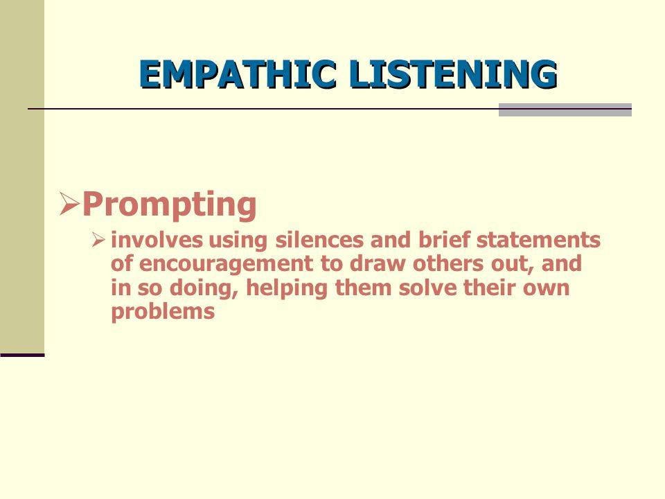 EMPATHIC LISTENING Prompting
