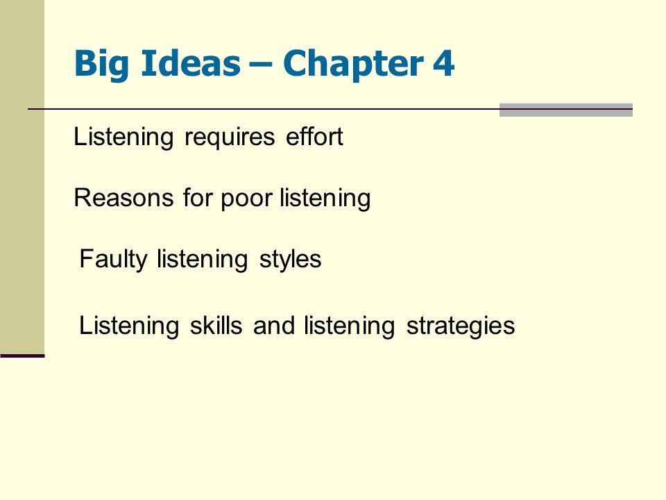 Big Ideas – Chapter 4 Listening requires effort