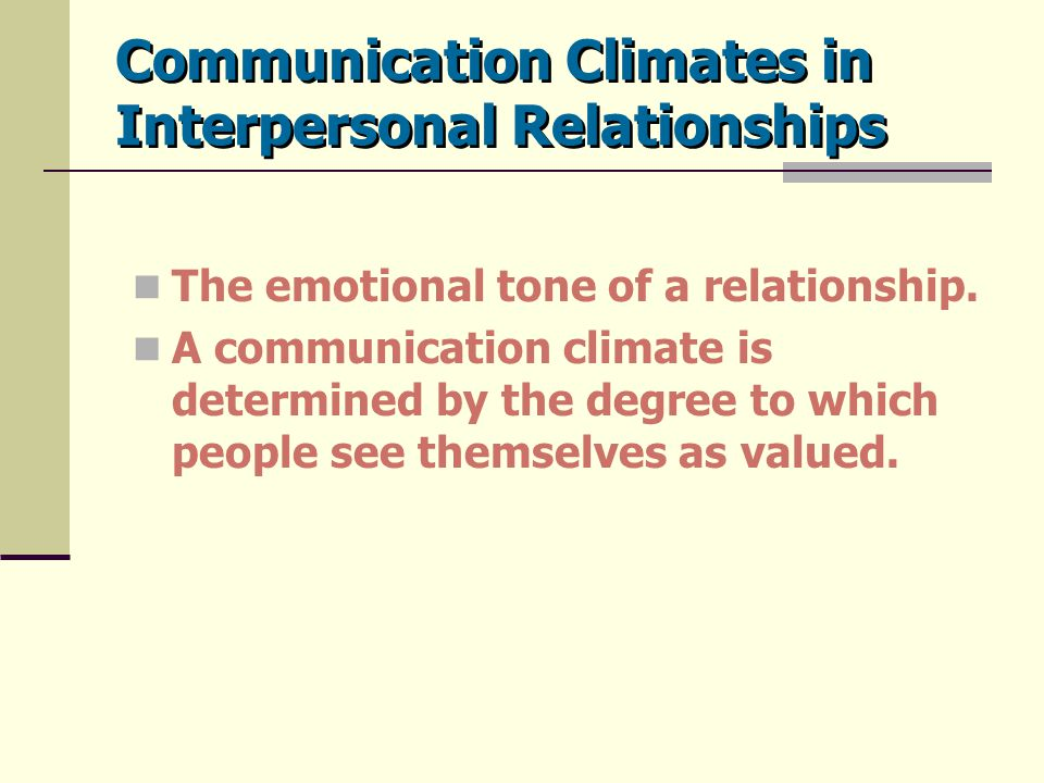 Communication Climates in Interpersonal Relationships