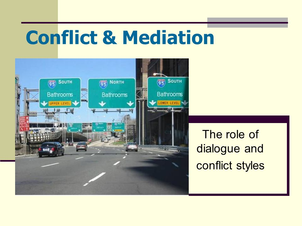 The role of dialogue and conflict styles
