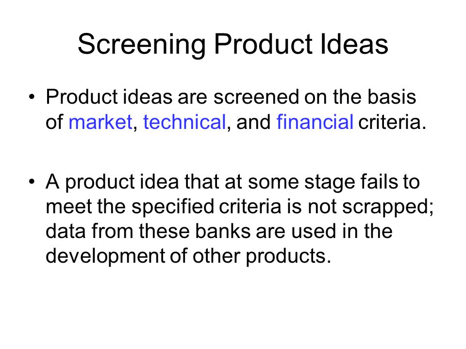 Screening Product Ideas