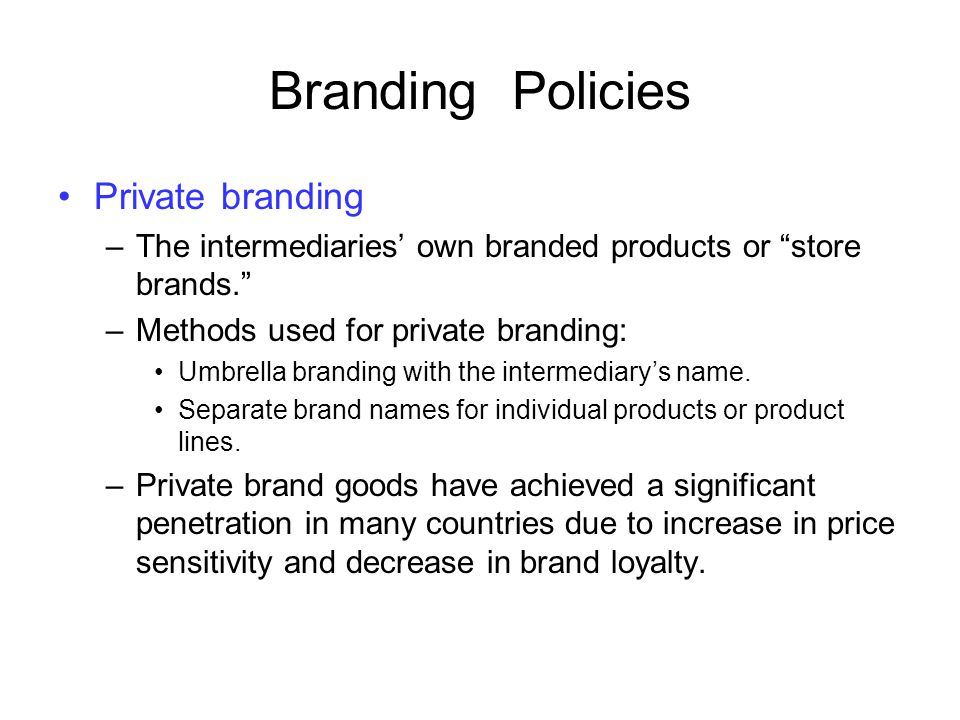 Branding Policies Private branding