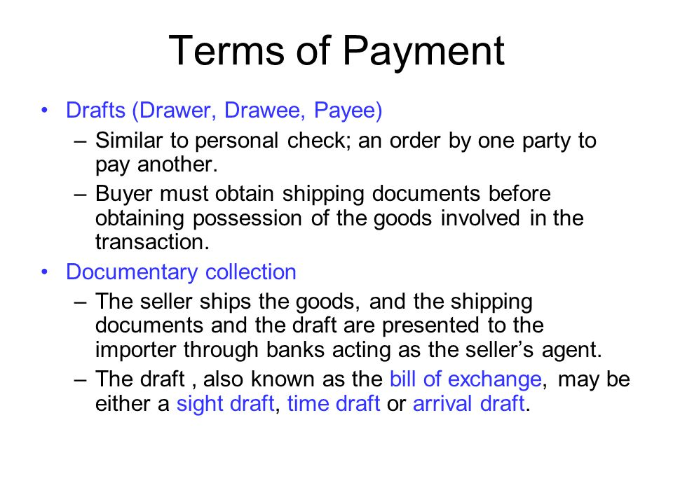 Terms of Payment Drafts (Drawer, Drawee, Payee)