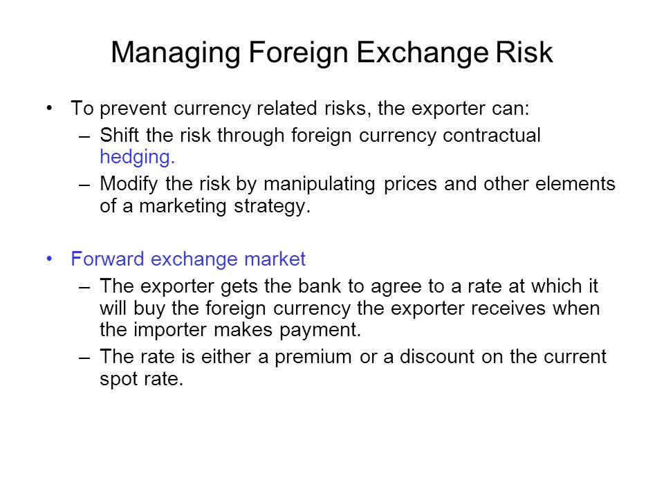 Managing Foreign Exchange Risk