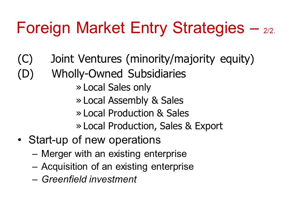 Foreign Market Entry Strategies – 2/2.