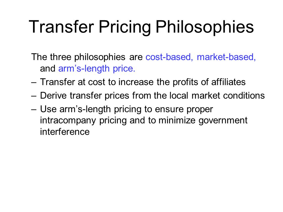 Transfer Pricing Philosophies