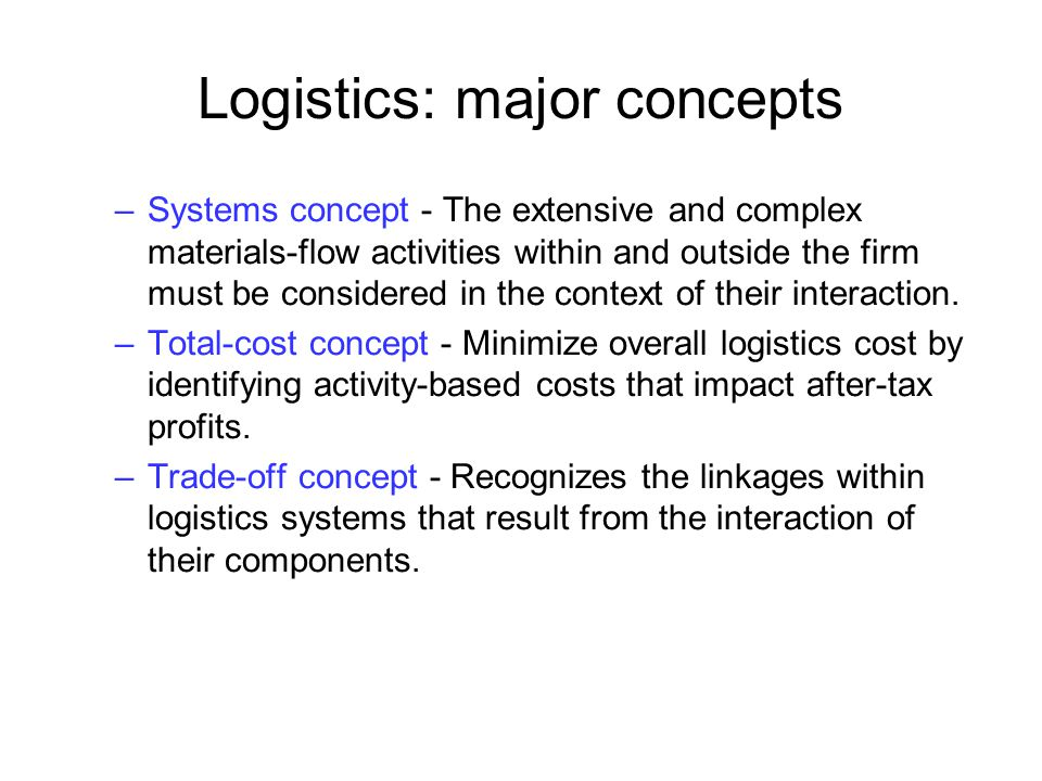 Logistics: major concepts