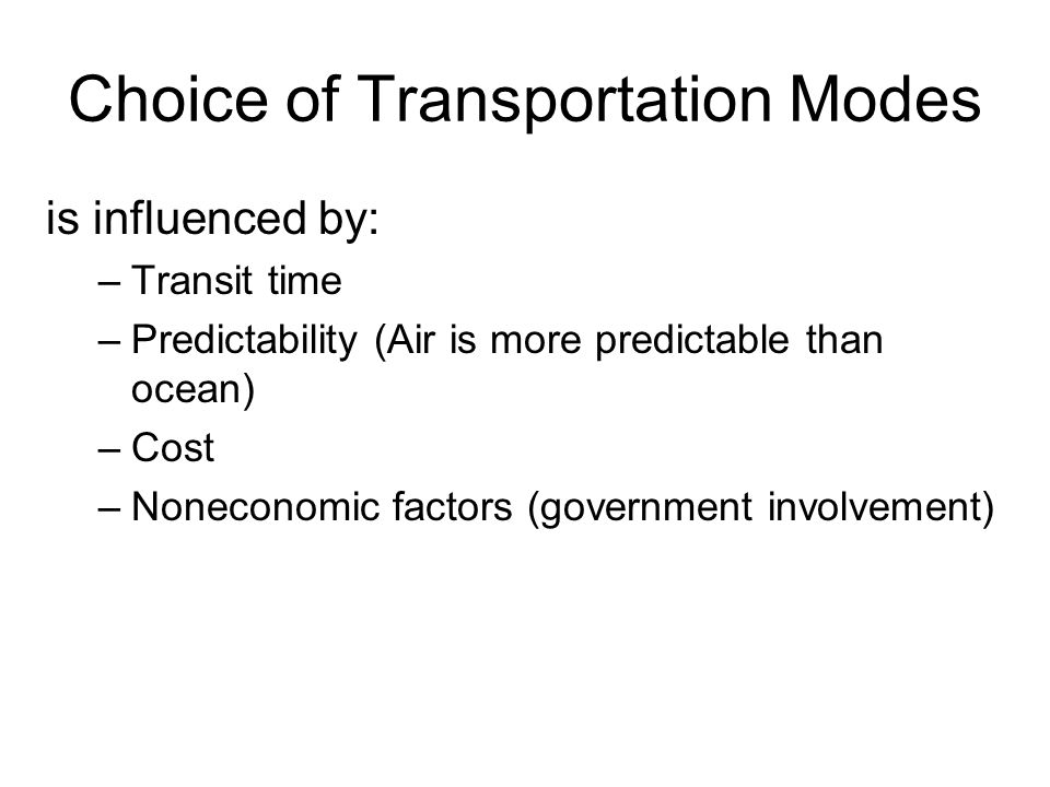 Choice of Transportation Modes
