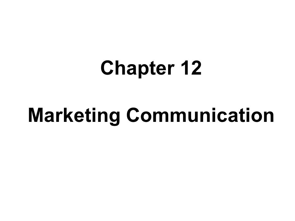 Marketing Communication Marketing Communication