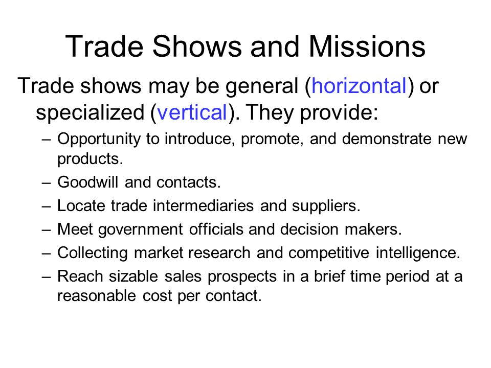 Trade Shows and Missions